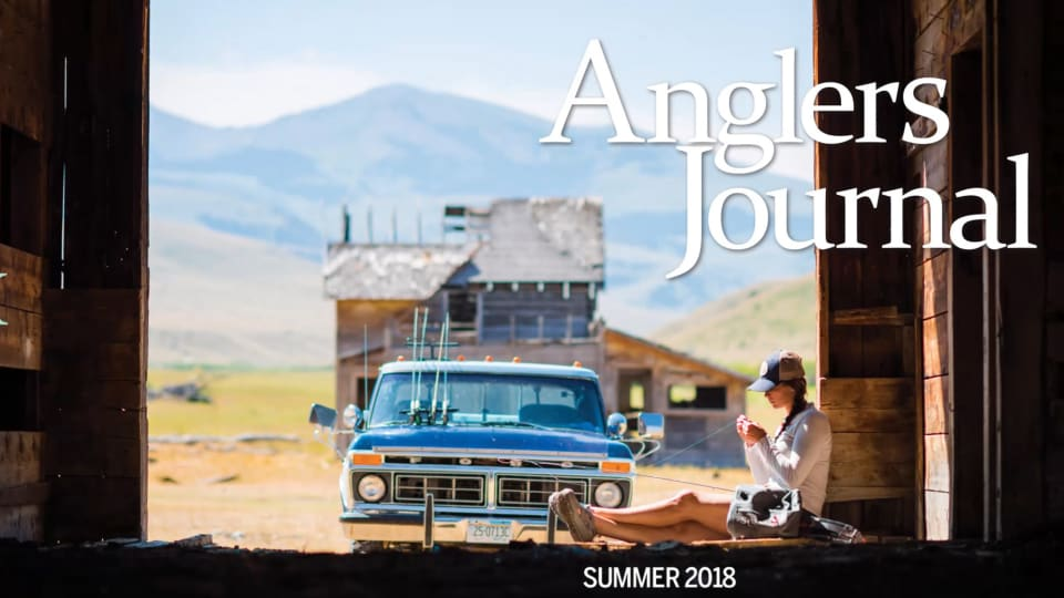 Anglers Journal Summer 2018 - Issue Preview
