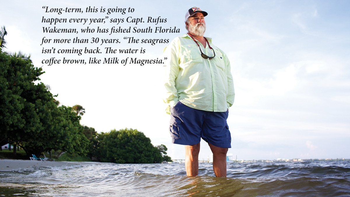 """Long-term, thisis going to happen every year,"" says Capt. Rufus Wakeman, who has fished South Florida for more than 30 years. ""The seagrass isn't coming back. The water is coffee brown, like Milk of Magnesia."""