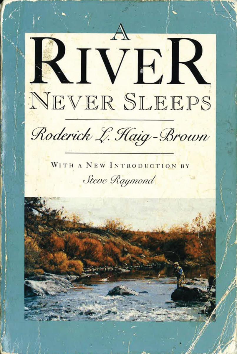 River Never Sleeps